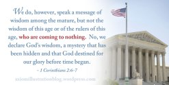 God's wisdom, 1 Corinthians 2, rulers of this age, Christian, Christianity, Christian Reconstruction